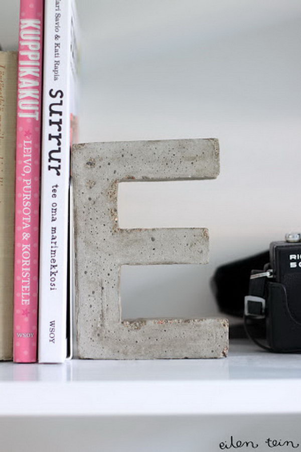 Concrete Letter Bookends. Concrete isn't just for the infrastructure and base of certain buildings. You can use concrete in a variety of DIY projects, and infuse it into everyday products.