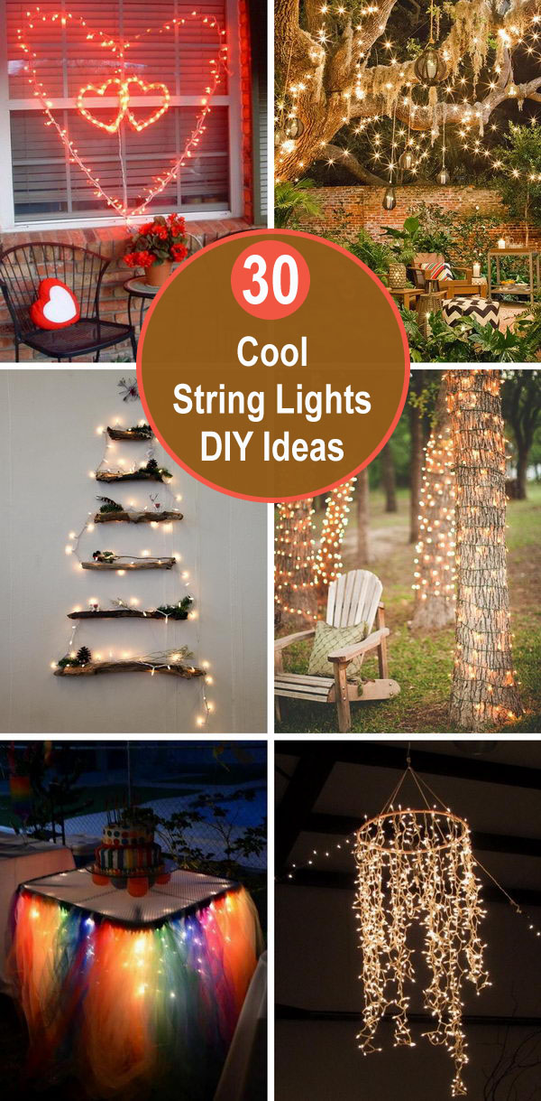 30+ Cool String Lights DIY Ideas.