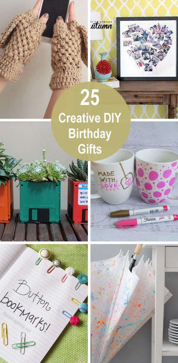 25 Creative DIY Birthday Gifts.