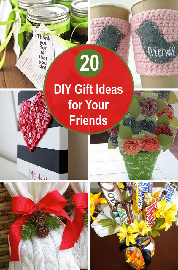 20 DIY Gift Ideas for Your Friends.