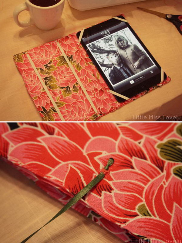 Fabric iPad case. You can make this fun iPad case with a fabric you like and some hand sewing. Here's a step by step direction for your reference.