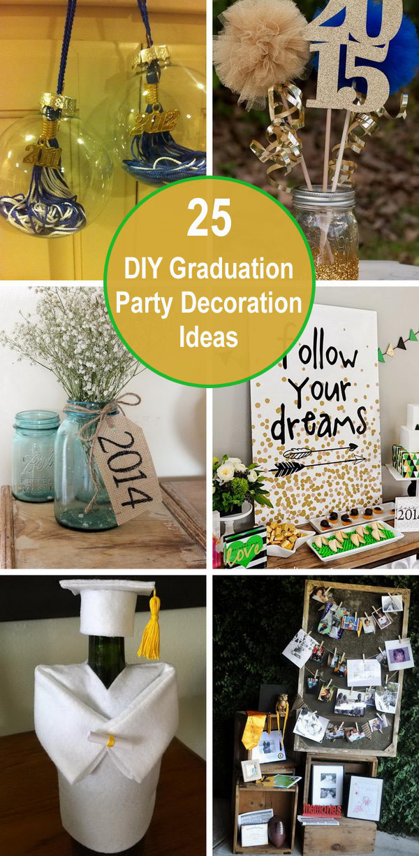 25 DIY Graduation Party Decoration Ideas.