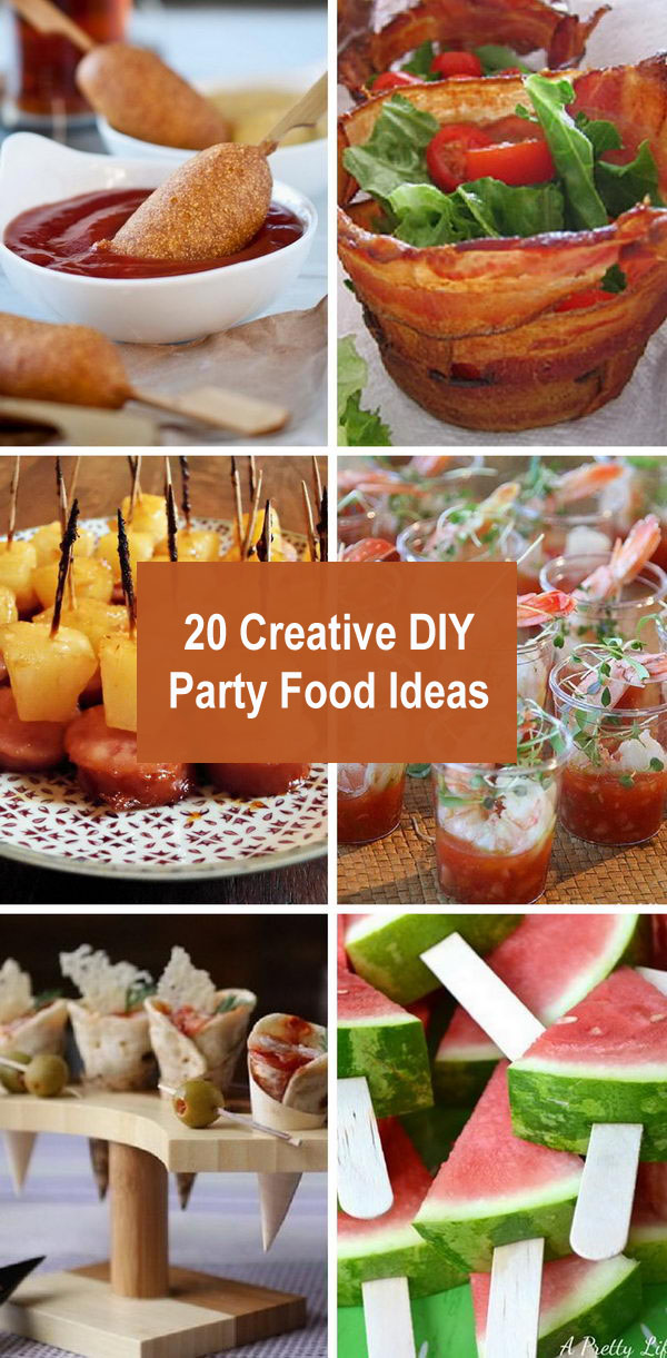 20 Creative DIY Party Food Ideas.