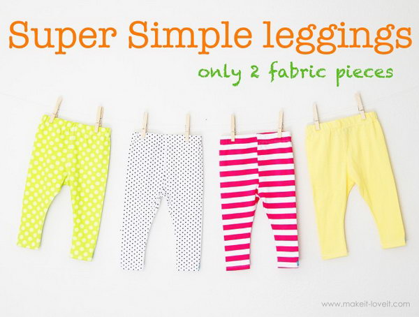 Super Simple Leggings. Quick, easy, and super cute for girls and boys. See tutorials