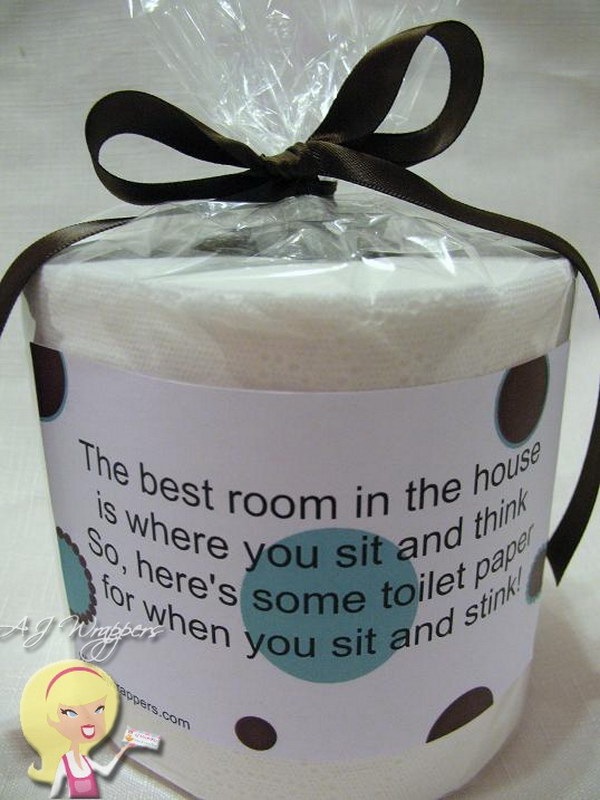 Toilet Paper Gag Gift (Sit & Stink). The best room in the house is where you sit and think. So, here's some toilet paper for when you sit and stink!