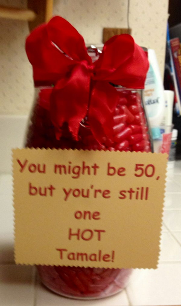 Hot Tamale Gag Gift for Mom. 'You might be 50, but you're still one Hot Tamale!'