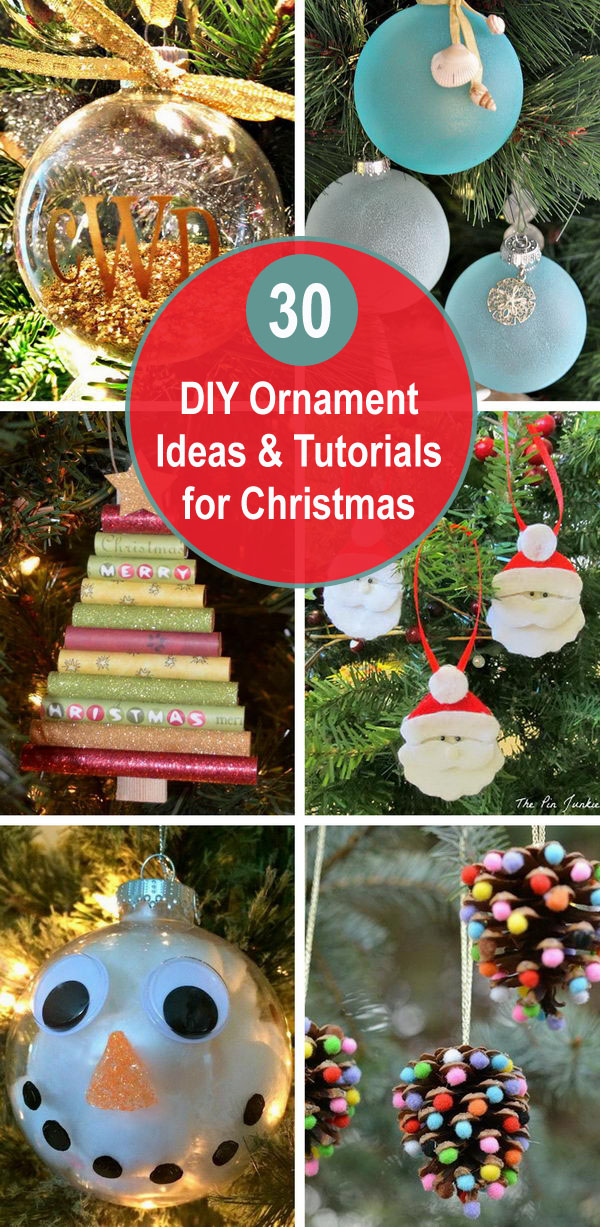 30+ DIY Ornament Ideas & Tutorials for Christmas.