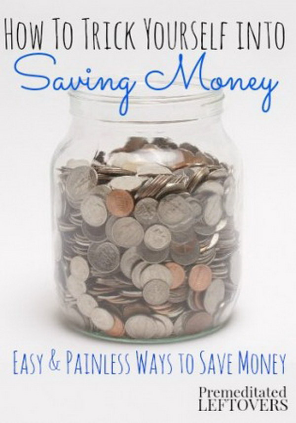 Trick yourself in Saving Money.