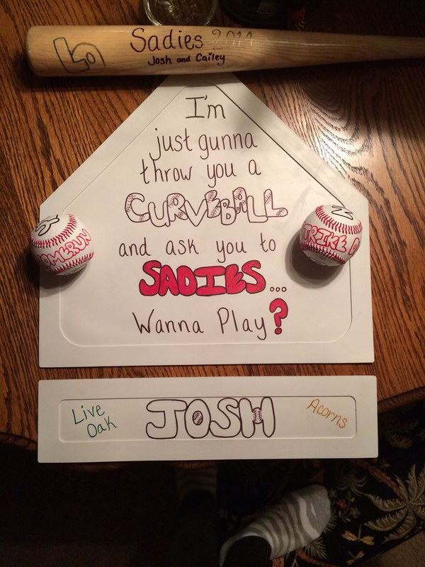 Creative Idea For Asking A Guy Who Plays Baseball To Sadies. I'm just gunna throw you a curve ball and ask you to Sadies... Wanna Play?