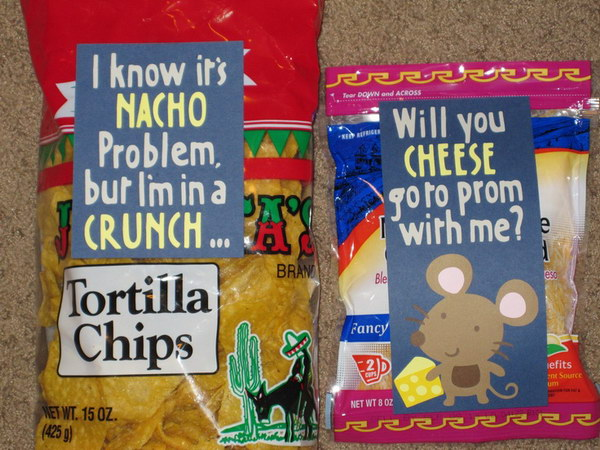 Chips And Cheese Idea Prom Asking Idea. I know it's NACHO problem, but I'm in a CRUNCH... Will you CHEESE go to prom with me?