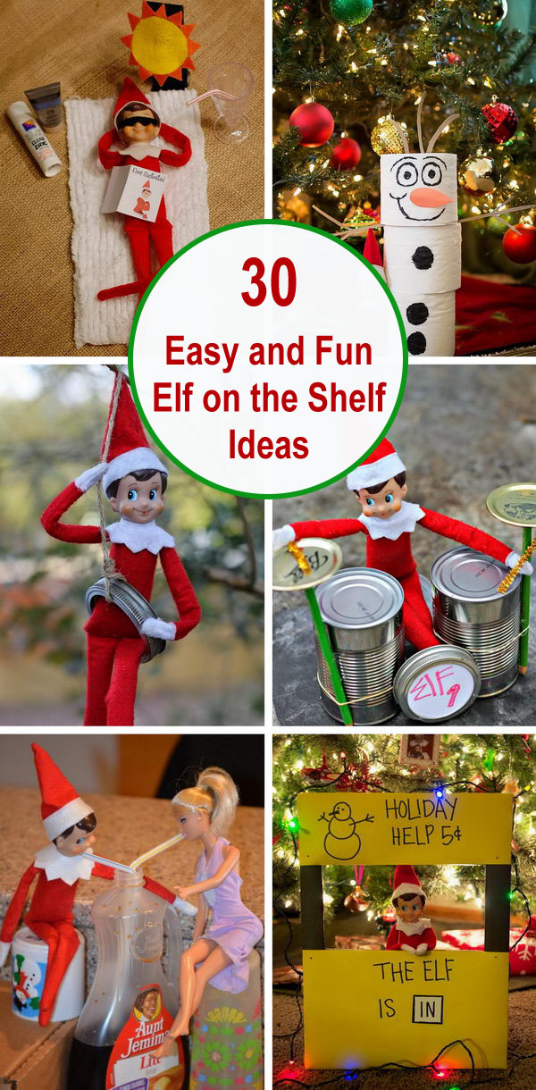 30 Easy and Fun Elf on the Shelf Ideas.