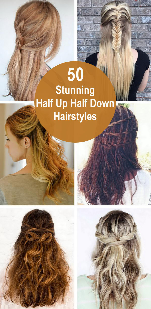 55+ Stunning Half Up Half Down Hairstyles.