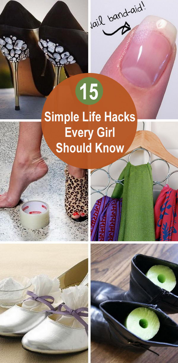 15+ Simple Life Hacks Every Girl Should Know.