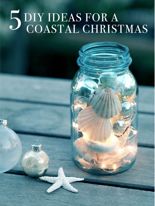 40 diy mason jar ideas tutorials for holiday diy luminary jar for a coastal christmas solutioingenieria Choice Image
