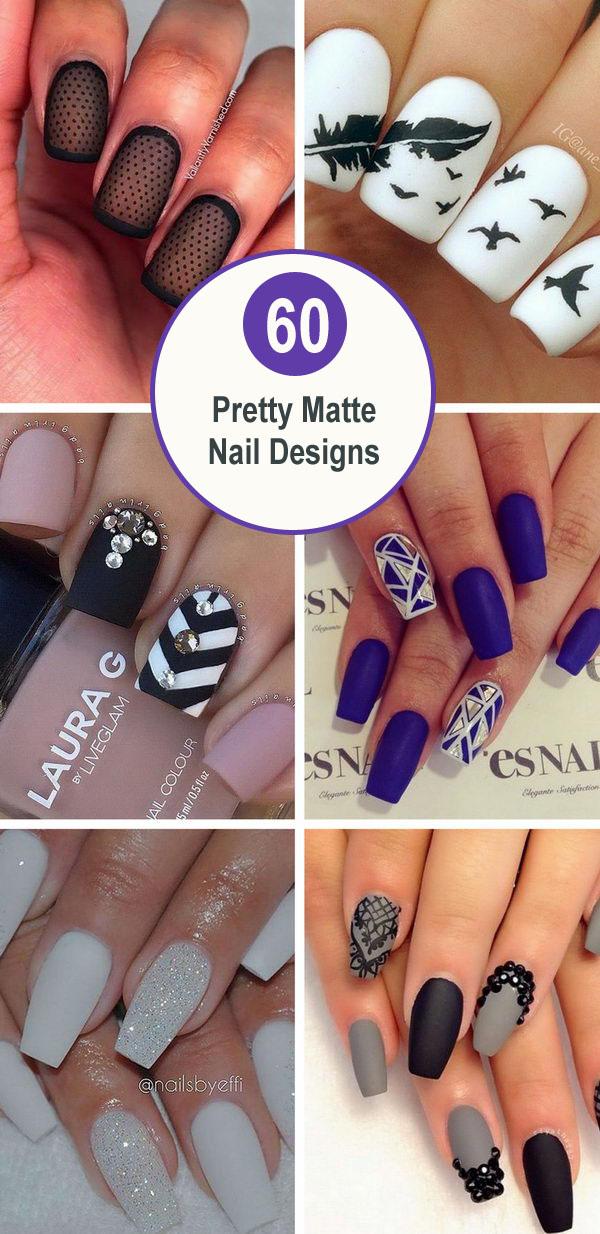 60 Pretty Matte Nail Designs.