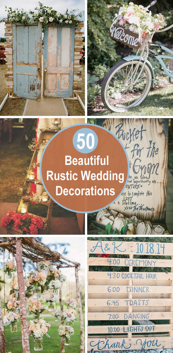 50+ Beautiful Rustic Wedding Decorations