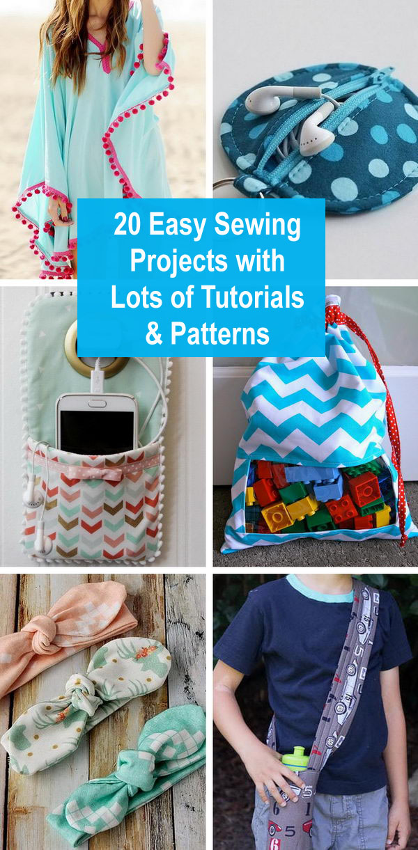 20+ Easy Sewing Projects With Lots of Tutorials & Patterns