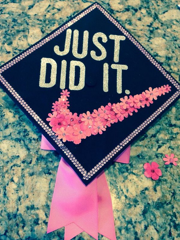 just did it graduation cap - Graduation Caps Decorated
