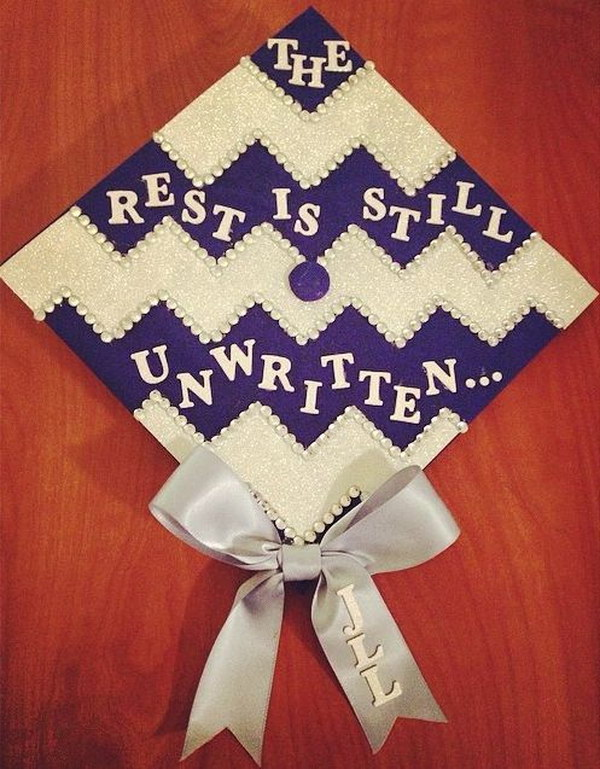 The Rest Is Still Unwritten Decorated Chevron Graduation Cap