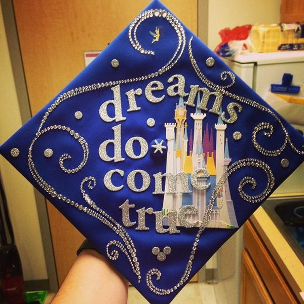 disney dreams do come true quote decorated graduation cap - Graduation Caps Decorated