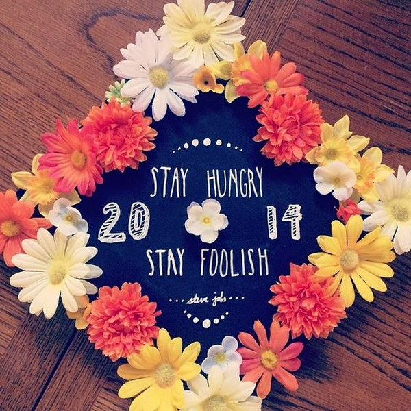 Stay Hungry Stay Foolish Flower Decorated Graduation Cap