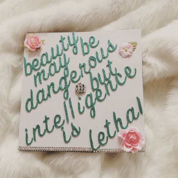 Beauty May Be Dangerous, But Intelligence Is Lethal
