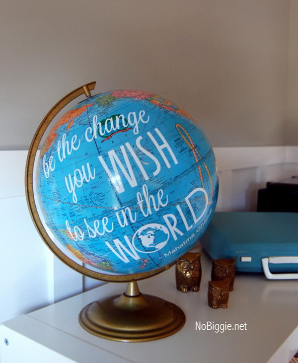 Favorite Gandhi Quote Globe.