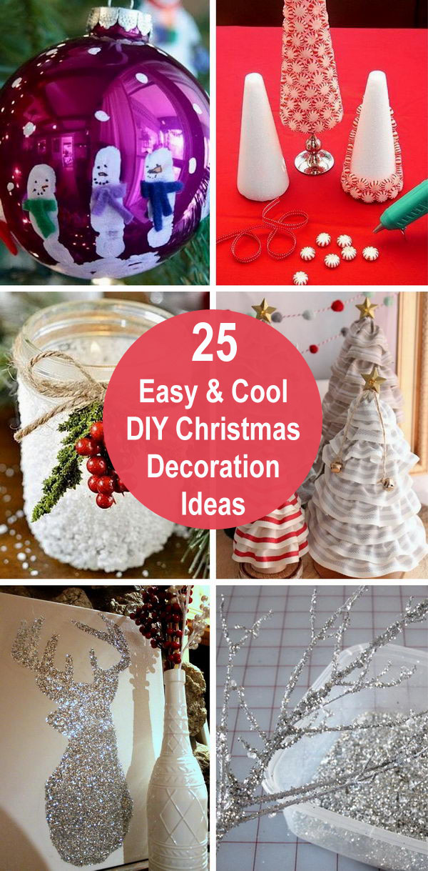 25+ Easy & Cool DIY Christmas Decoration Ideas | Styletic
