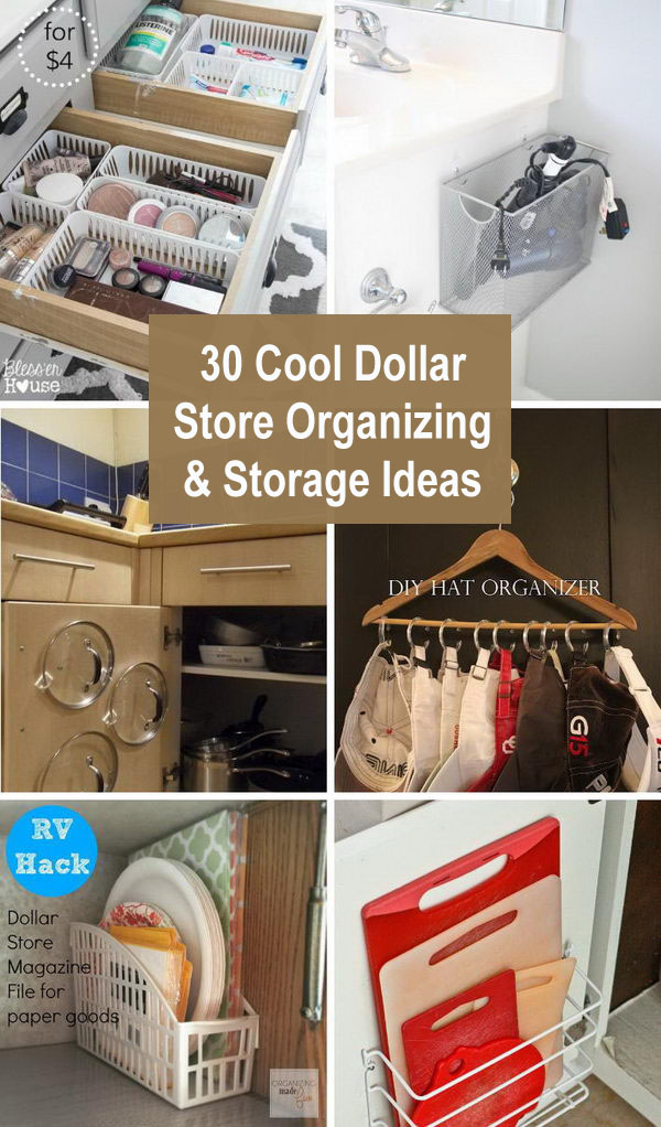 Cool Dollar Store Organizing & Storage Ideas.