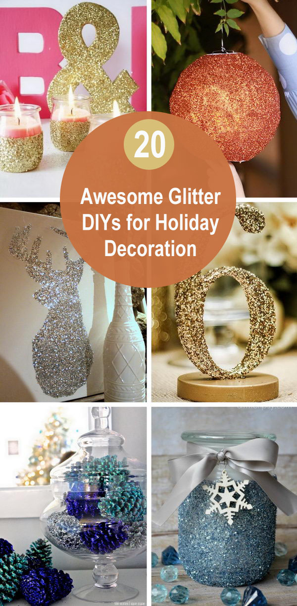 Awesome Glitter DIYs for Holiday Decoration!