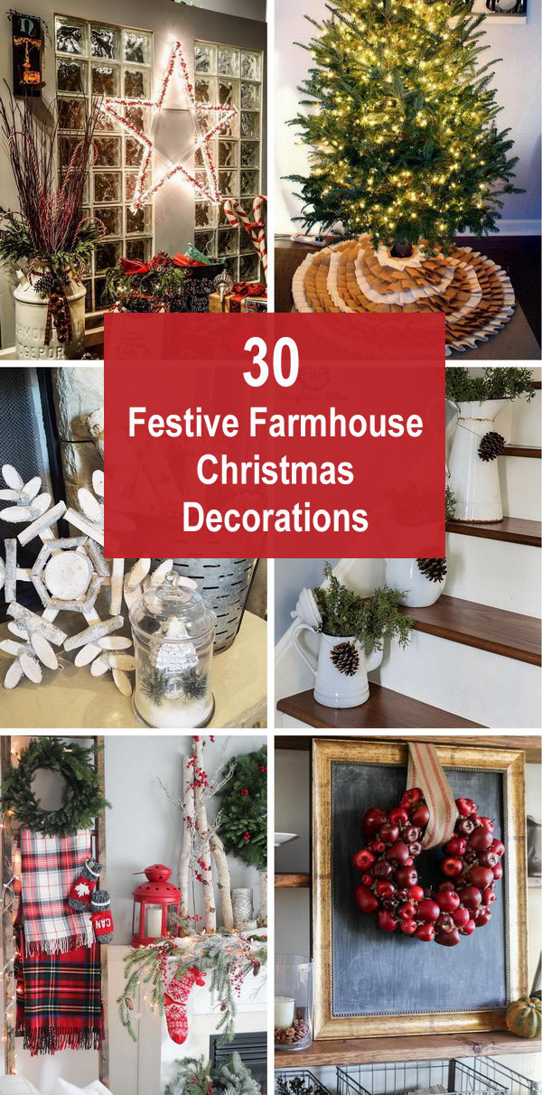 Festive Farmhouse Christmas Decorations.