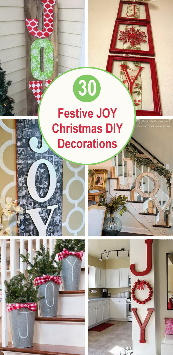 30 Festive JOY Christmas DIY Decorations.