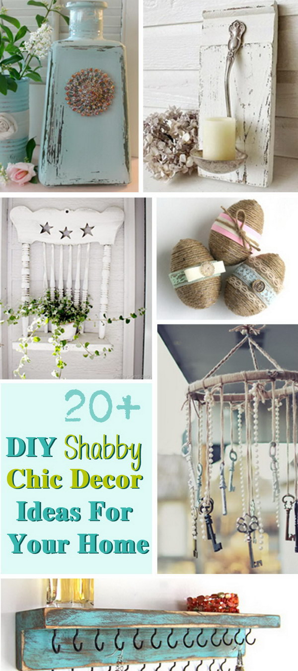 20 diy shabby chic decor ideas for your home for Home decor ideas for small homes