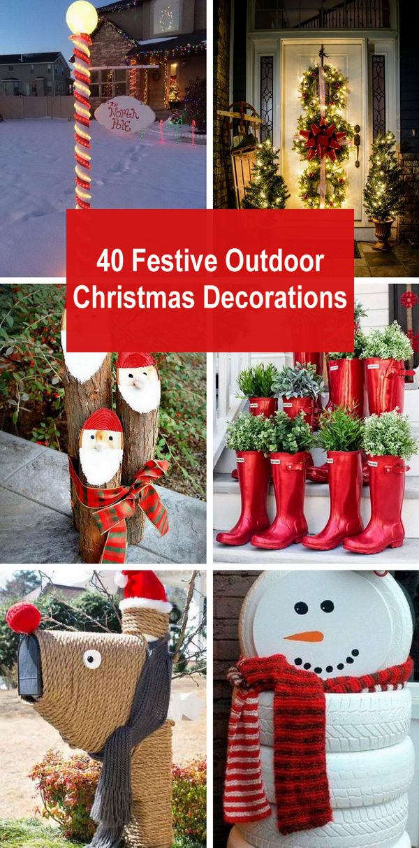 40+ Festive Outdoor Christmas Decorations.
