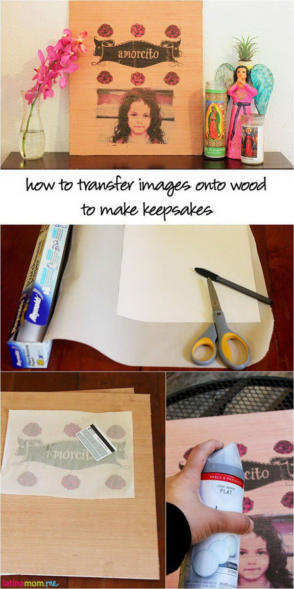 How To Transfer Images Onto Wood To Make Keepsakes.