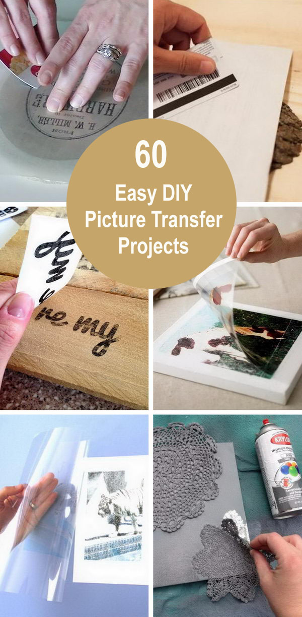 60+ Easy DIY Picture Transfer Projects.