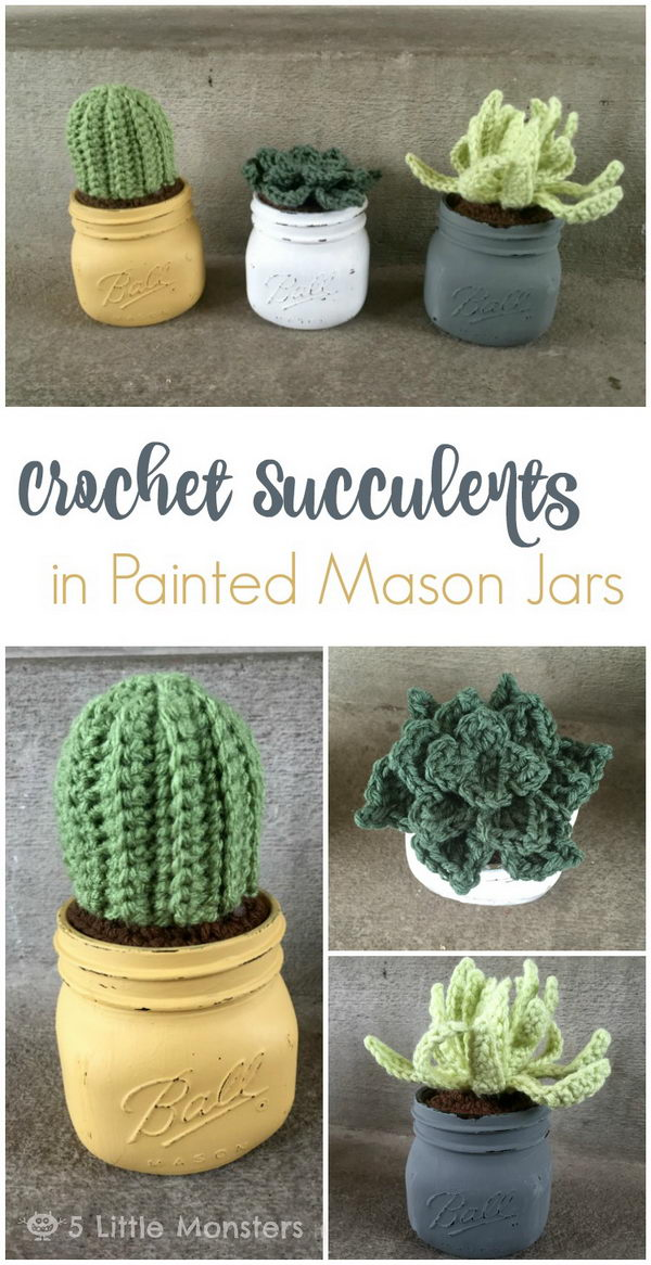 Crochet Succulents in Painted Mason Jars.