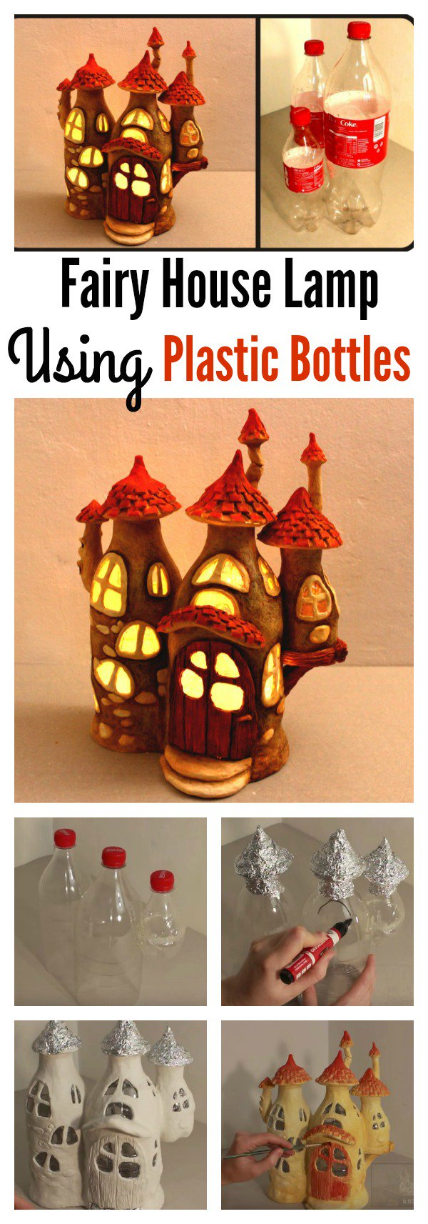 DIY Fairy House Lamp Using Plastic Bottles.