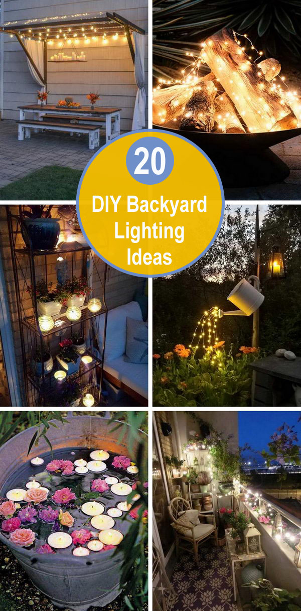 20+ DIY Backyard Lighting Ideas.