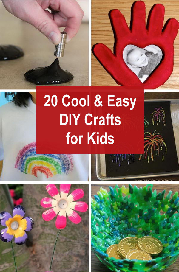 20 Cool and Easy DIY Crafts for Kids.