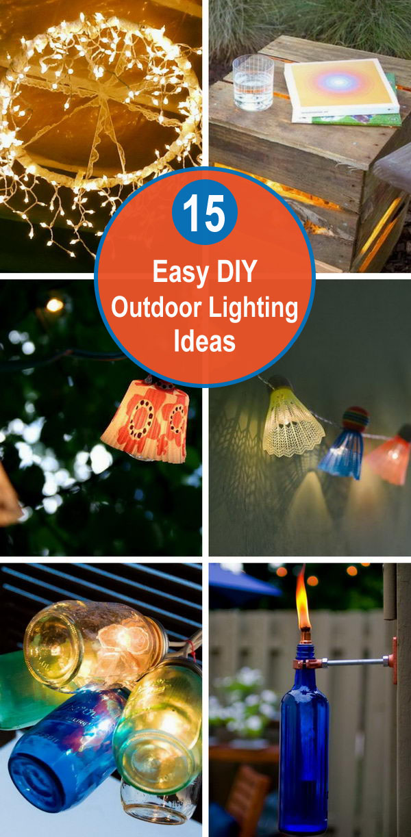 15 Easy DIY Outdoor Lighting Ideas.